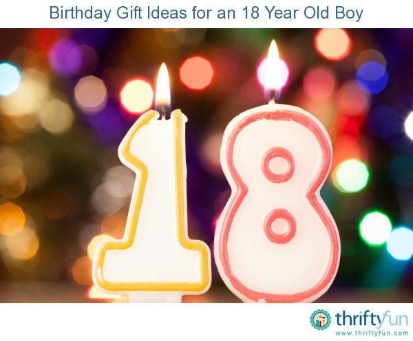This Guide Contains Birthday Gift Ideas For An 18 Year Old Boy A Young Adult Man Has Developed His Interests And Can Benefit From Lot Of Different Kinds