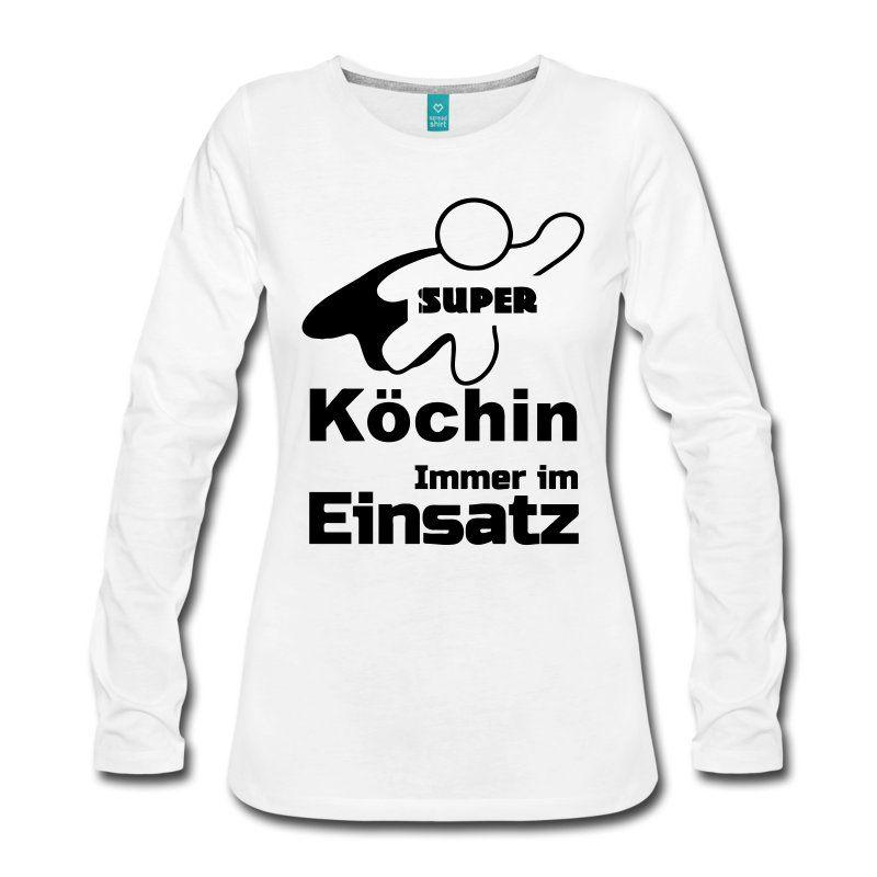 Super Köchin Langarmshirts Frauen Premium Langarmshirt - Weiß - geschenke f r die k che