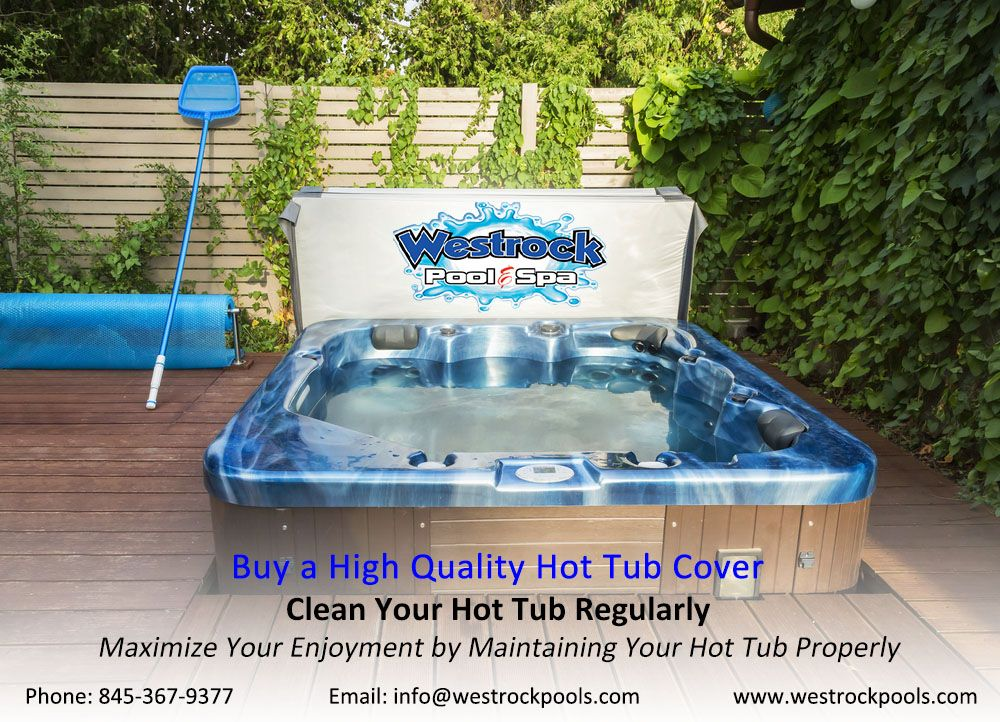 Buy a High Quality Hot Tub Cover Clean Your Hot Tub Regularly ...