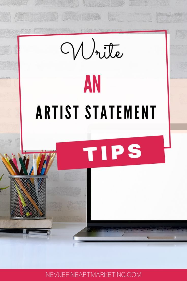How to write an artist statement that sells art in 2020
