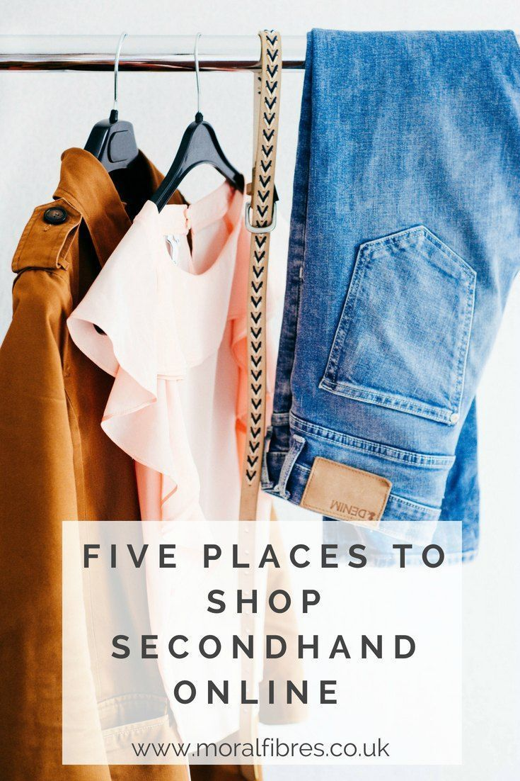 Five Places to Shop for Secondhand Clothes Online Second