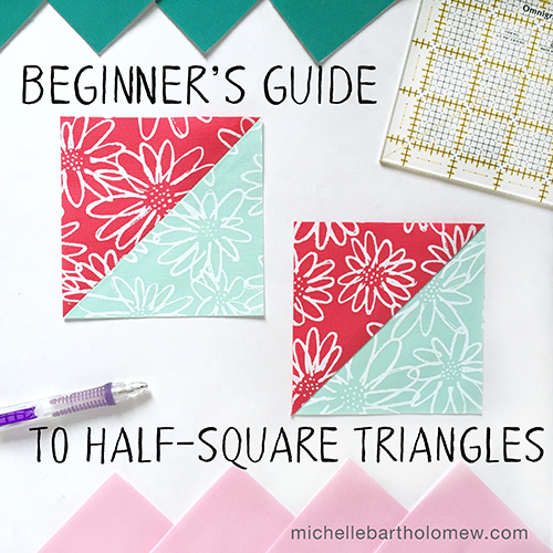Beginner's Guide to Half-Square Triangles (HSTs)