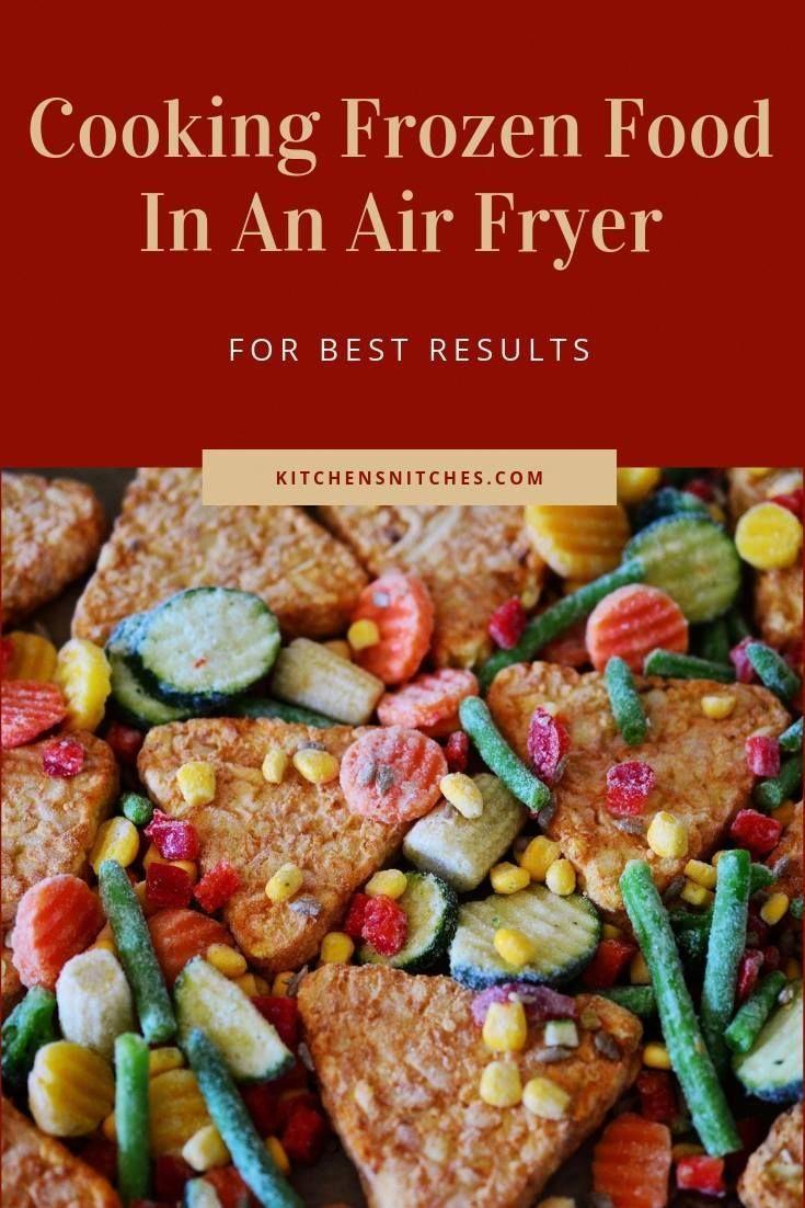 air fryer recipes AirFryerFoods in 2020 Frozen food