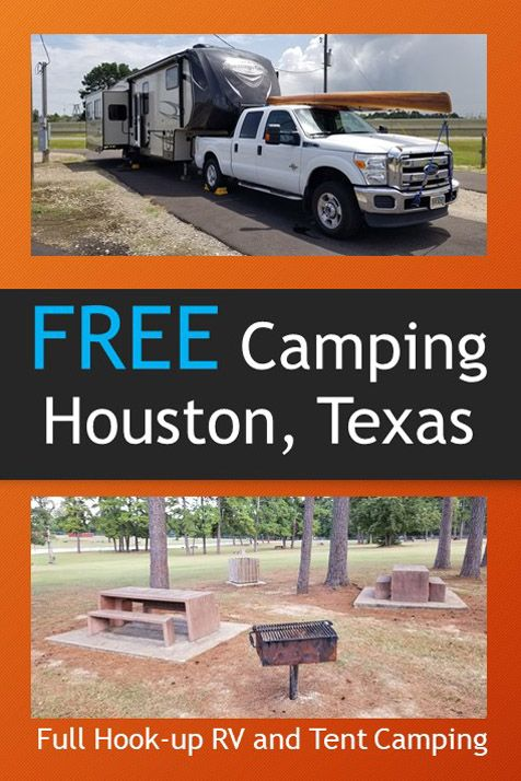 Free Camping in Houston Texas | Free camping, Camping, Rv life