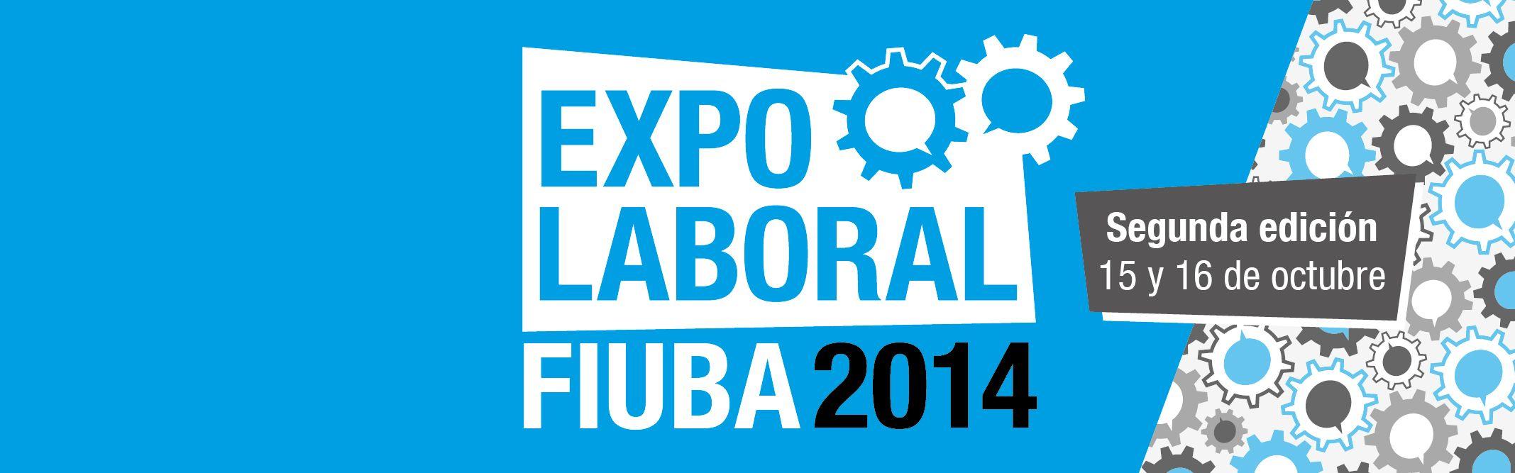 """Segunda edición de """"EXPO FIUBA Laboral"""".  Se llevará a cabo el 15 y 16 de octubre en la sede de Av. Paseo Colón 850 y tiene como objetivo tender un puente entre alumnos y empresas  http://quevasaestudiar.com/estudiar-en-Universidad-de-Buenos-Aires-32-4"""