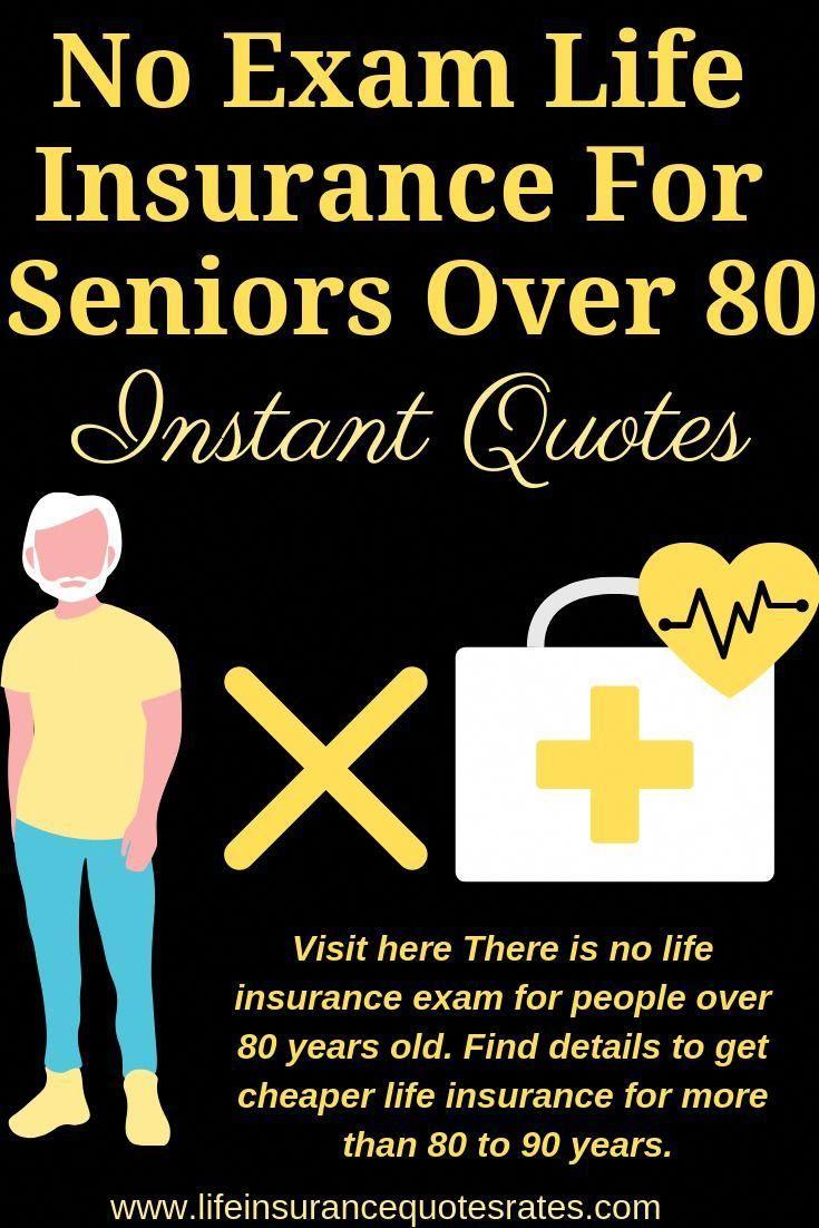 Noexamlifeinsurance For Seniors Over80 Instant Quotes Do Not