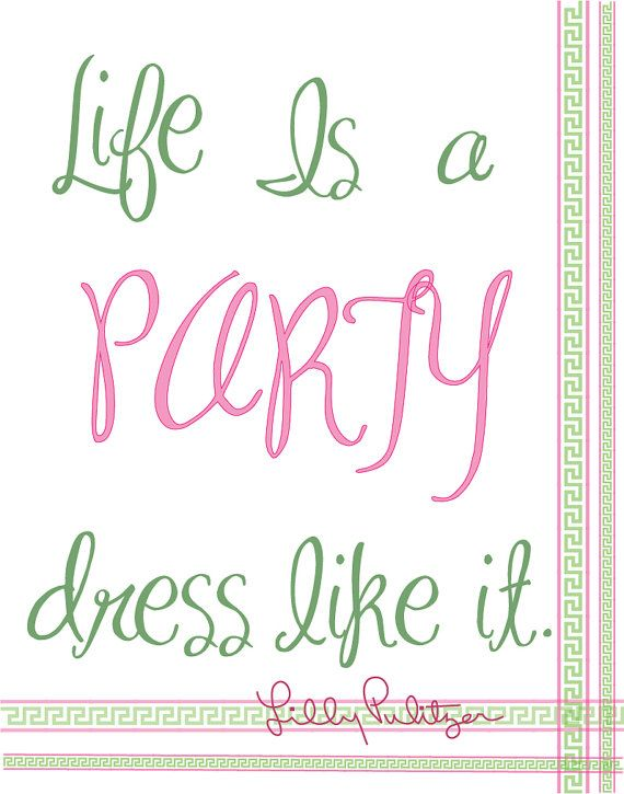 Pin By Brooke Rowell On Party Quotes Party Quotes Life Quotes Quotes
