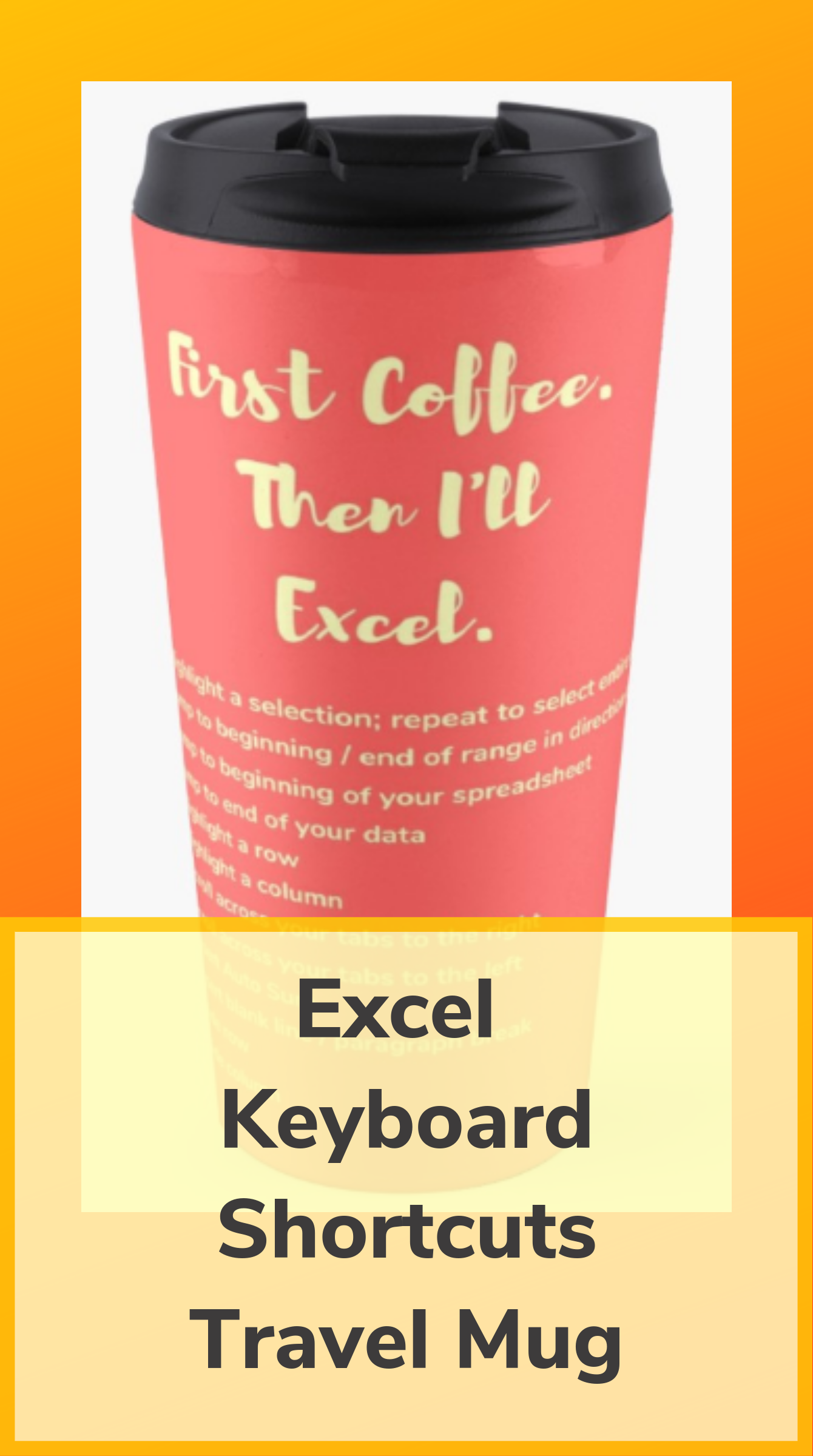 First Coffee Then I Ll Excel Keyboard Shortcut Cheat