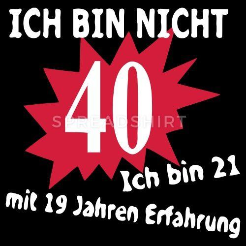 Geburtstag Birthday 40 Manner T Shirt Schwarz Lustige