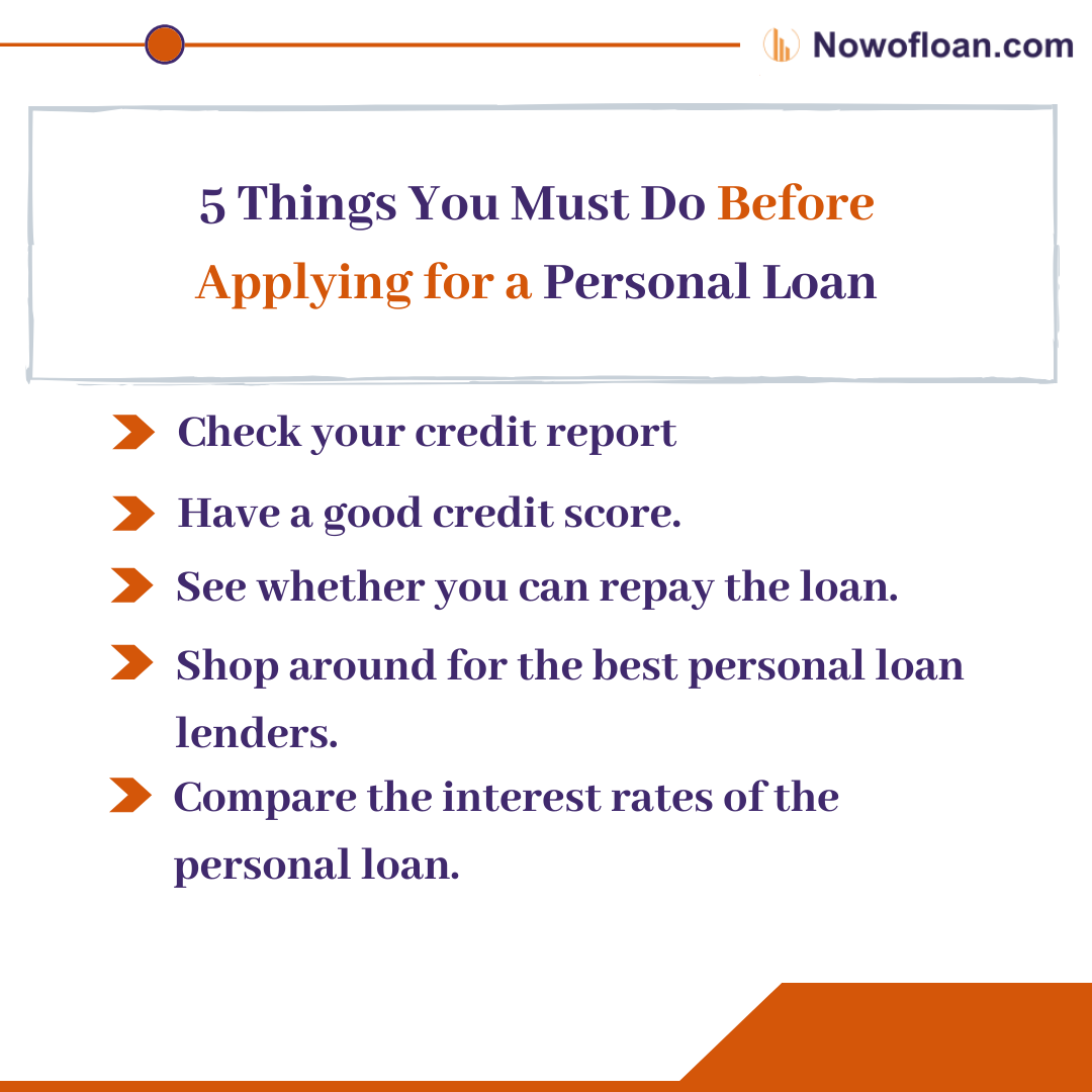 5 Things Do For Personal Loan In 2020 Personal Loans Good Credit How To Apply