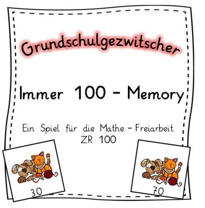 Immer 100 - Memory für die Freiarbeit Mathematik in 2018 | Ideen für ...