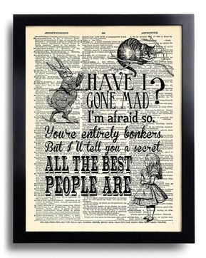 Have I Gone Mad Quotes Alice in Wonderland Art Print Vintage Book Print Alice POSTER Dictionary Page Collage Wall decor Book Wall Art 348 #collagewalls