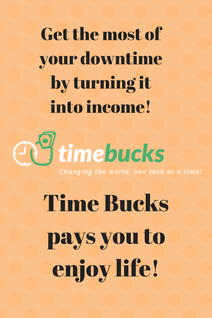 Sign Up Login Get The Most Of Your Downtime By Turning It Into Income Time Bucks Pays You To Enjoy Life Funny Photos Enjoy Life Job Work