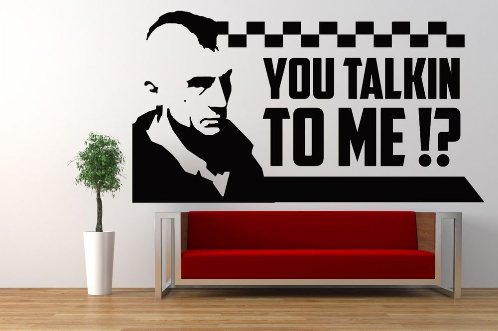 taxi driver quote, movie film vinyl wall art sticker mural decal