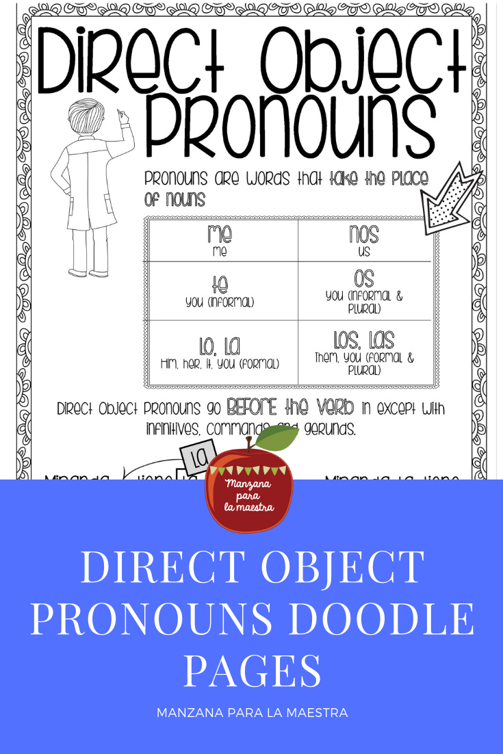 Direct Object Pronouns Spanish Doodle Pages Worksheets And Notes Object Pronouns Reading Comprehension Practice Doodle Pages [ 1102 x 735 Pixel ]