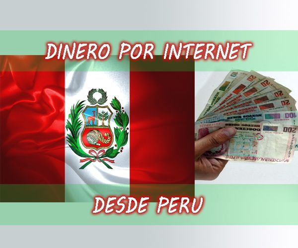 Como Ganar Dinero Por Internet Desde Perú Dinero En Internet Feet Treatment How To Make Make Me Laugh