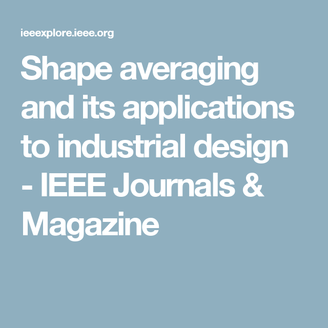 Shape averaging and its applications to industrial design