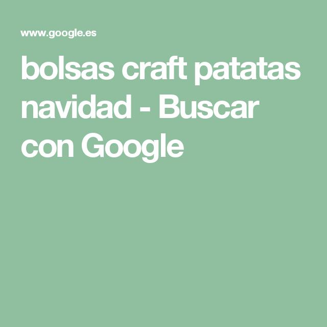 bolsas craft patatas navidad - Buscar con Google