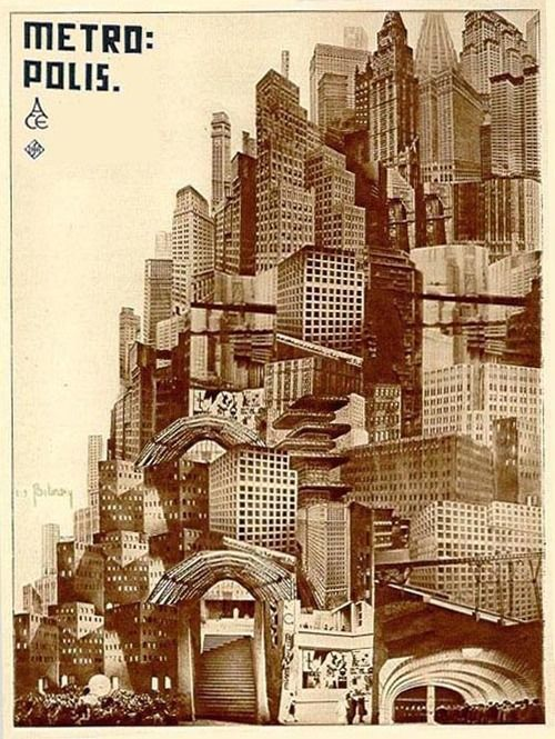 """""""design-is-fine:  Boris Bilinsky, poster artwork for the french release ofMetropolis, 1927. 1 Poster Cityscape Montage #1 – Bilinsky used images from the film for the artwork. 2 Movie poster: Kunstbibliothek, Staatliche Museen / Stiftung Preußischer Kulturbesitz, Berlin. More: mubi.com / uow.edu.au   """""""