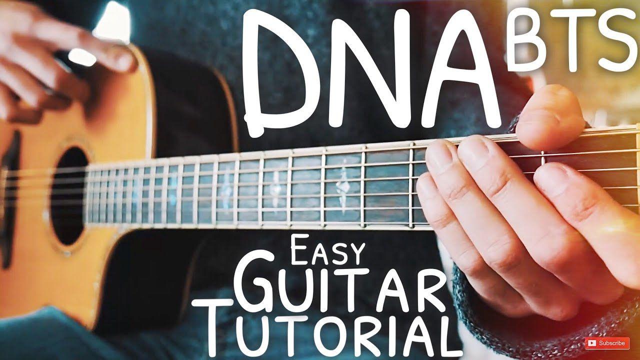 Dna Bts Guitar Lesson For Beginners Dna Guitar Guitar Tutorial 578 Guitar Guitar Lessons For Beginners Guitar Tutorial