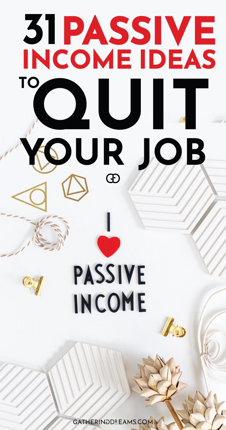 31 SMART Passive Income Ideas