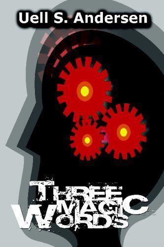 Bestseller Books Online Three Magic Words Uell S Andersen 11 99