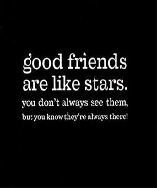 Friends are Like Stars Best Friendship Quotes