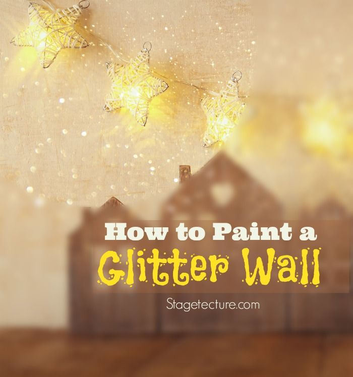 Wall Art Tutorial: How to Use Glitter Wall Paint | Glitter wall ...
