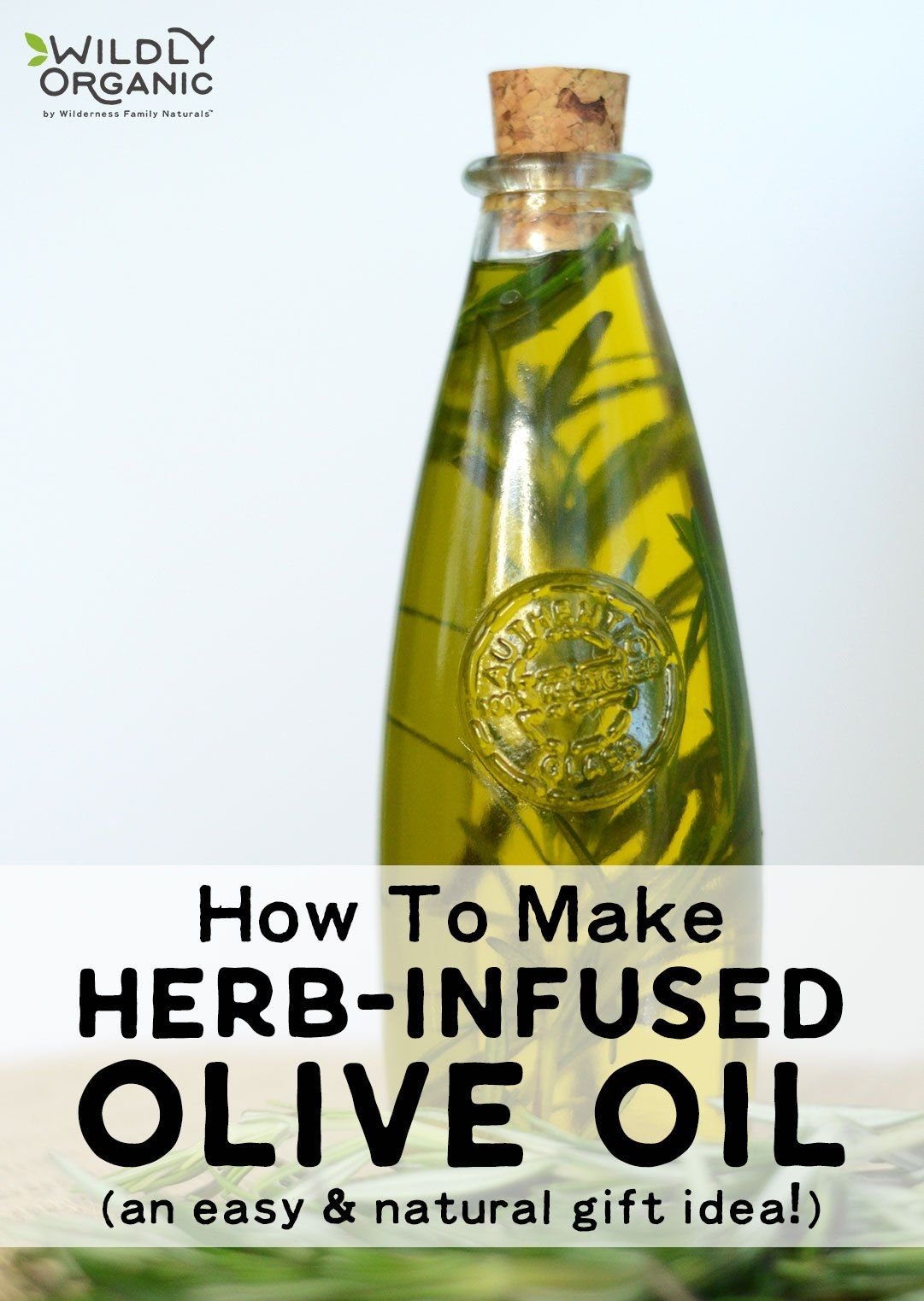 How To Make Herb-Infused Olive Oil (an easy & natural gift idea!) #oliveoils