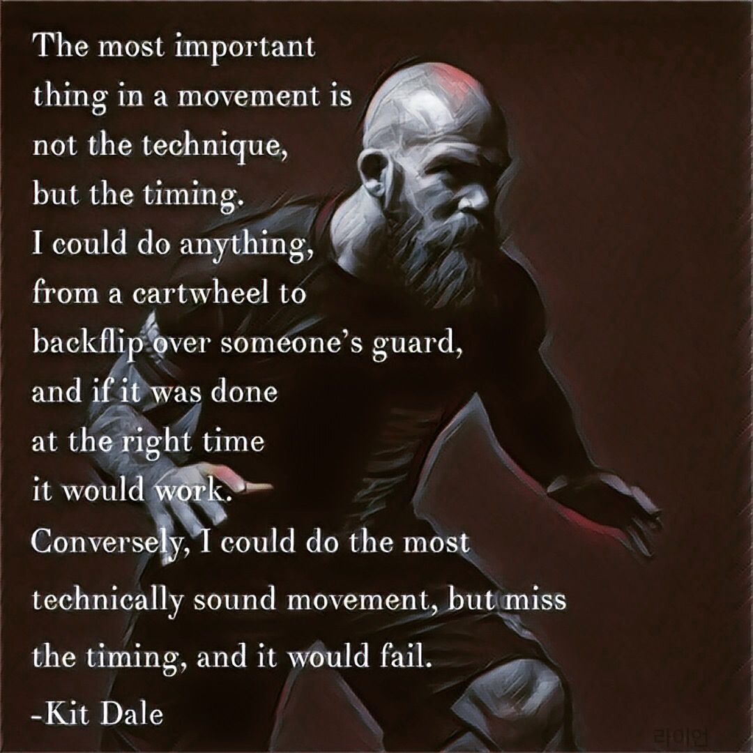 Jiu Jitsu Quotes: Kit Dale Quote Bjj Jiujitsu Mma Ufc Wrestling Quote Timing