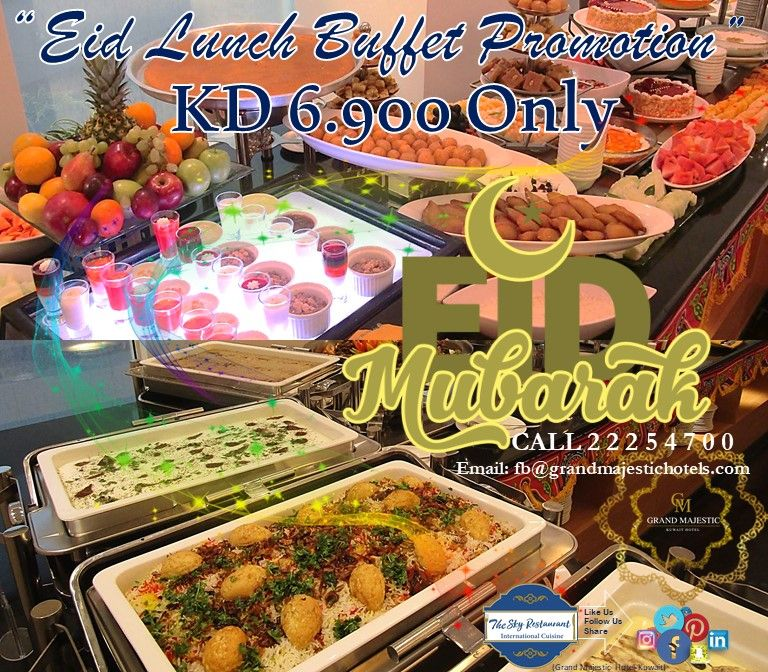 Celebrate Eid Al Adha At The Grand Majestic Hotel Majestic Hotel Lunch Buffet Sky Restaurant