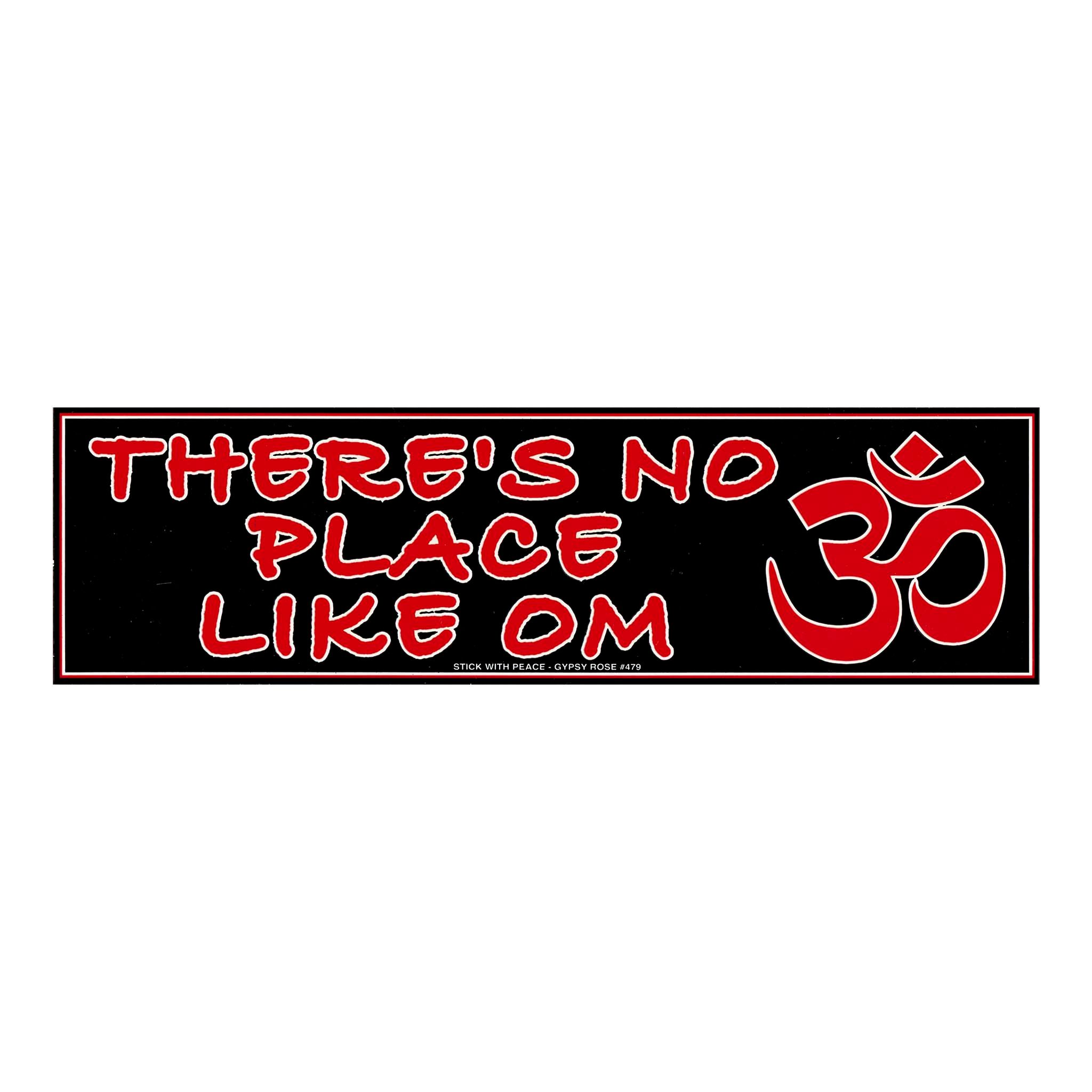 There S No Place Like Om Http Www Hippieshop Com Cgi Bin Gold Item 29648 Om Noplacelikeom Yoga Yogi Medita Funny Bumper Stickers Stickers Om Symbol [ 2048 x 2048 Pixel ]