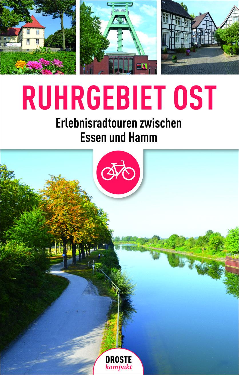 Ruhrgebiet Ost Erlebnisradtouren Zwischen Essen Und Hamm Radkarte Ruhrgebiet Reisen Ausflug Nrw