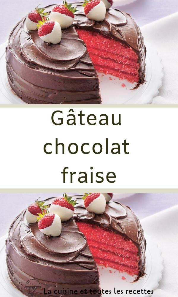 Gateau Chocolat Fraise Gateau Chocolat Gateau Chocolat