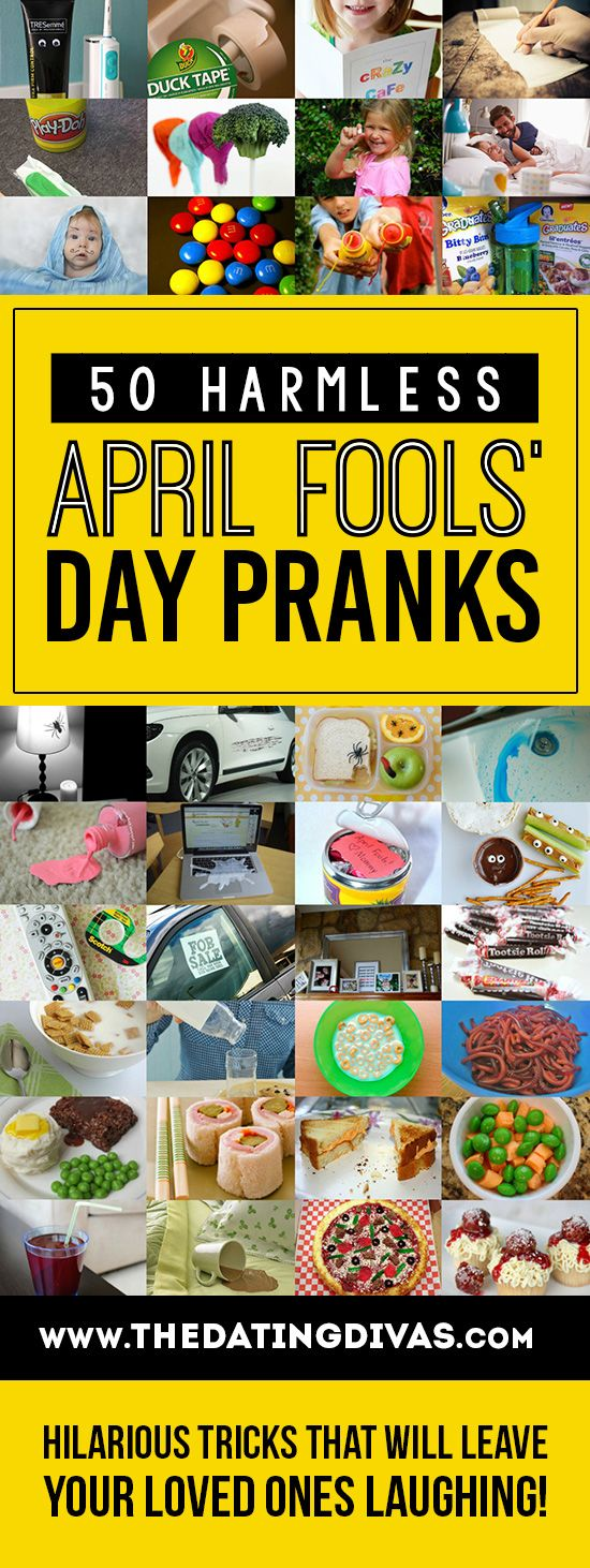 50 amazing, harmless, and hilarious April Fools' Day pranks that will leave everyone laughing! www.TheDatingDivas.com
