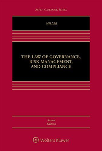 Download Pdf The Law Of Governance Risk Management And Compliance Aspen Casebook Free Epub Mobi Ebooks Risk
