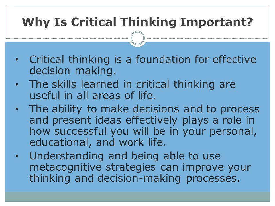 Importance Of Critical Thinking Critical Thinking Critical Thinking Questions Essay Writing