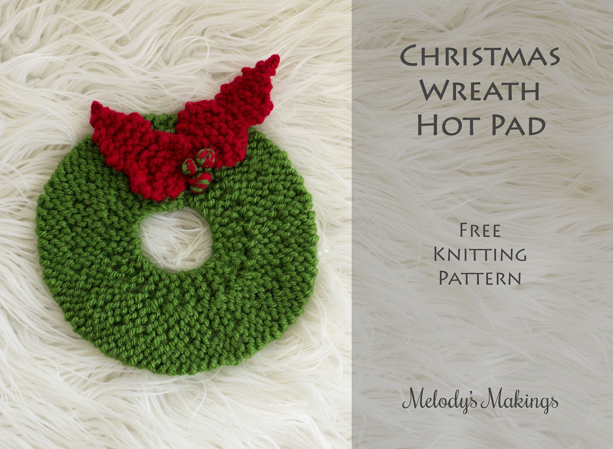 Christmas Wreath Hot Pad Free Knitting Pattern | Knits for My ...