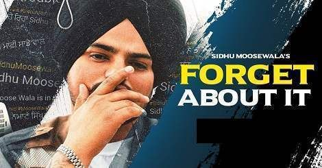 Forget About it Song Mp4 Download Free Punjabi By Sidhu ...