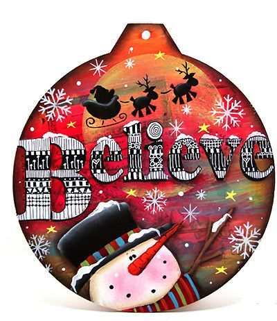 Believe Multi-Tangled Ornament Class with Laurie Speltz Painted Christmas Ornaments, Handmade Ornaments, Christmas Snowman, Christmas Diy, Tole Decorative Paintings, Tole Painting, Painting On Wood, Cute Christmas Ideas, Christmas Images #tolepainting