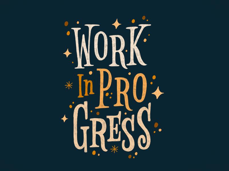 Work In Progress Work In Progress Quotes Progress Quotes Work In Progress