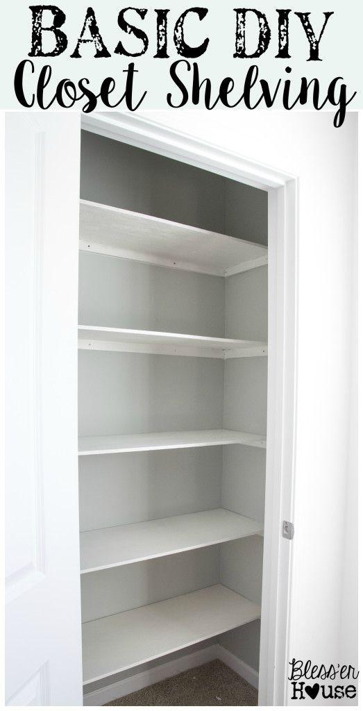 Basic Diy Closet Shelving Easy Closet Shelves Simple Closet