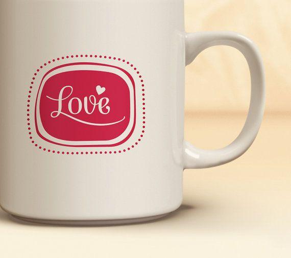 Love Heart Valentine's Day Coffee Mug | Quick Ship! Love Heart Mug | Coffee Mug Available in 11 oz., 15 oz. | Valentine's Gift Idea