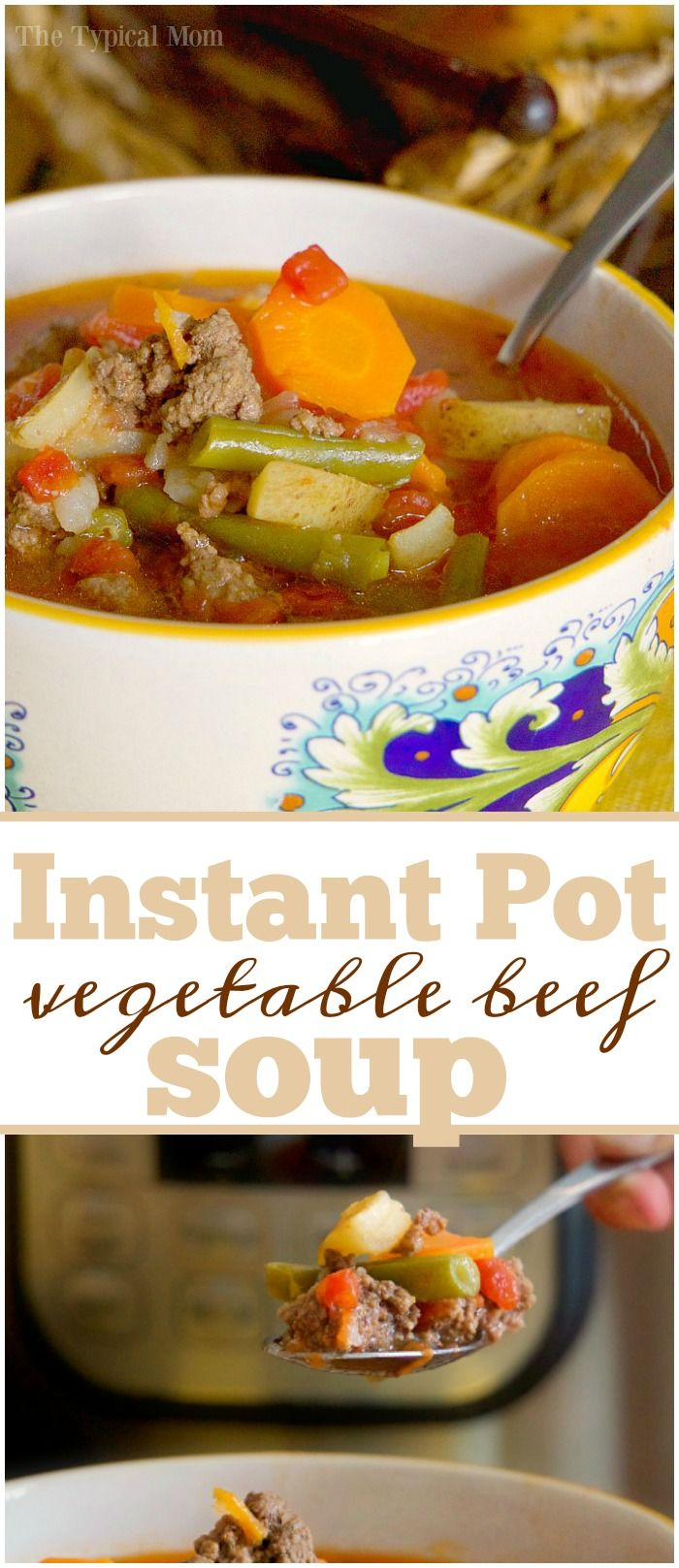 Instant Pot vegetable beef soup is amazing! Less than $20 ...