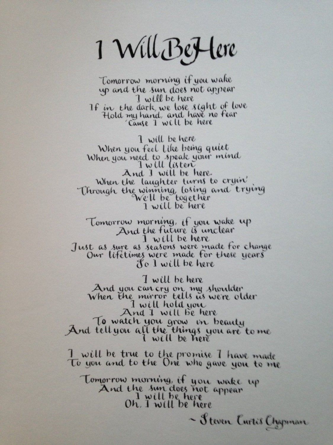 11 x 14 Steven Curtis Chapman song I Will Be Here