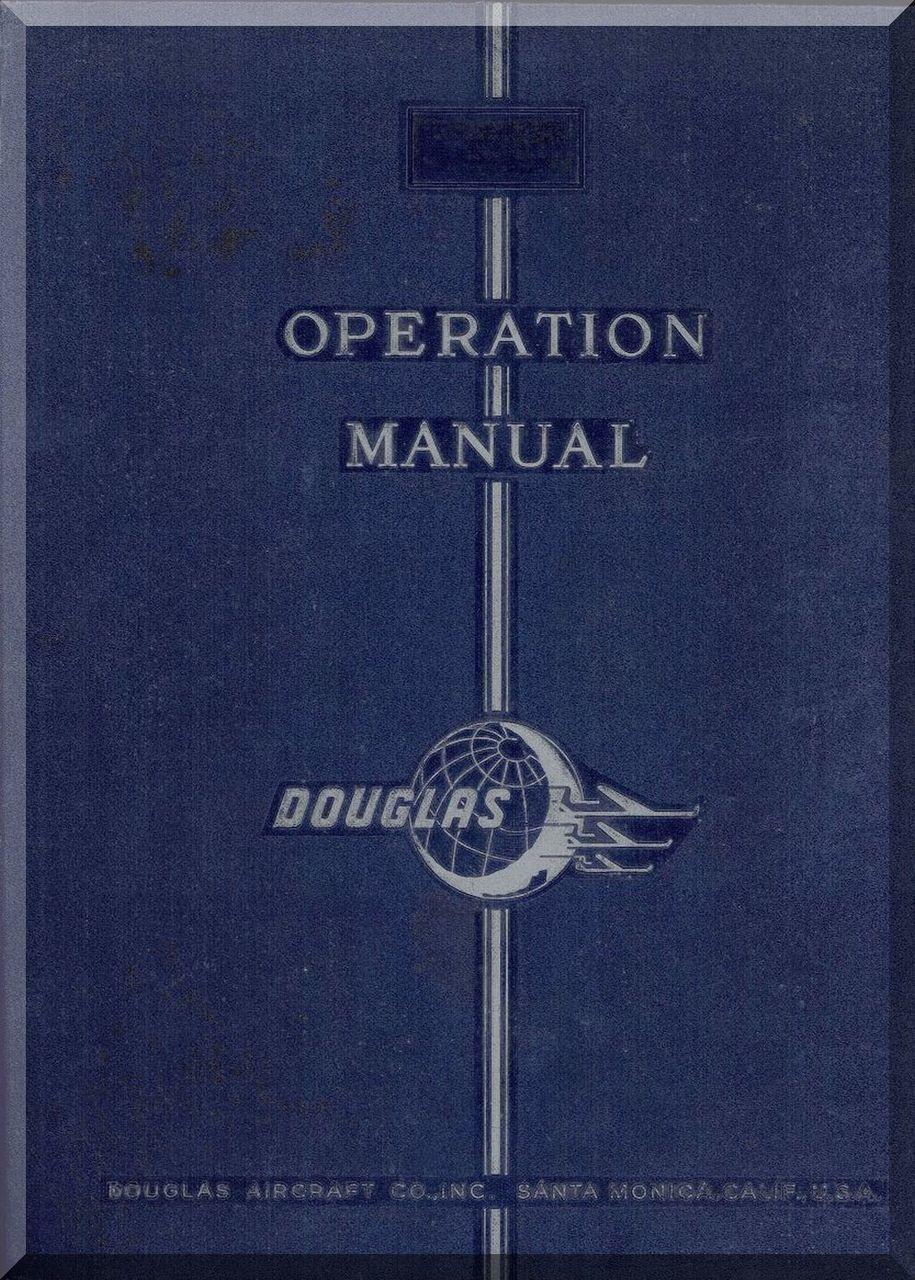 Douglas Dc Aircraft Operation Instructions Manual