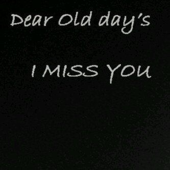 Miss The Old Days Quotes Quotesgram By Quotesgram Miss The Old Days Quote Of The Day Quotes