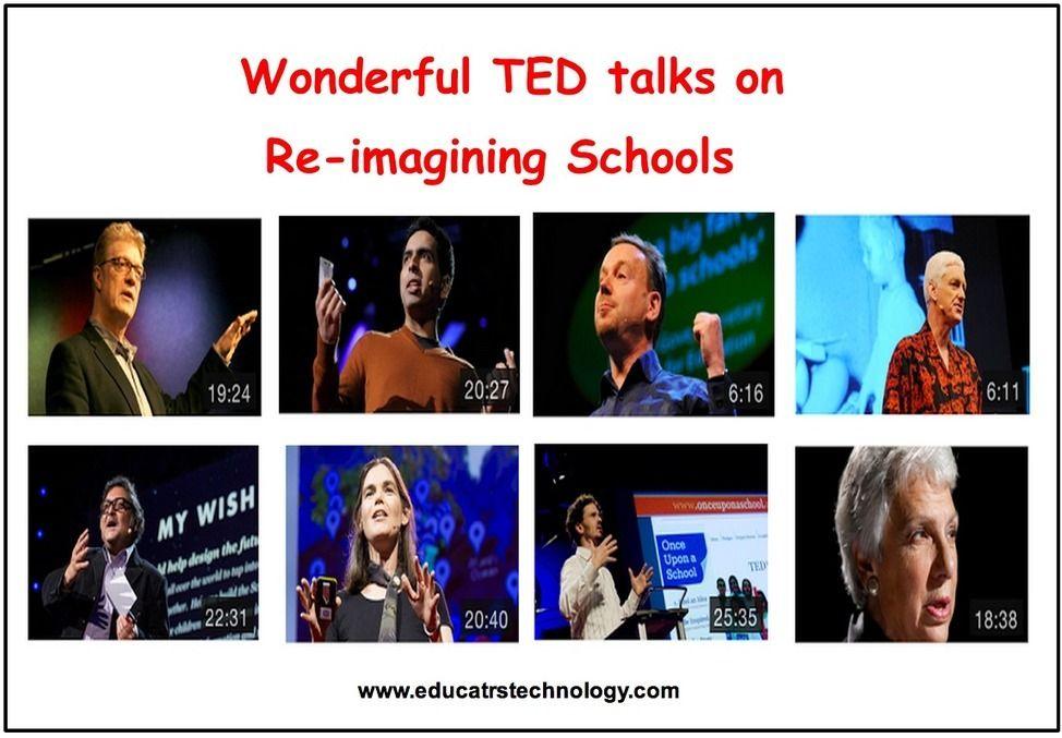9 Wonderful TED Talks on Re-imagining Schools via @onevoicesmiling