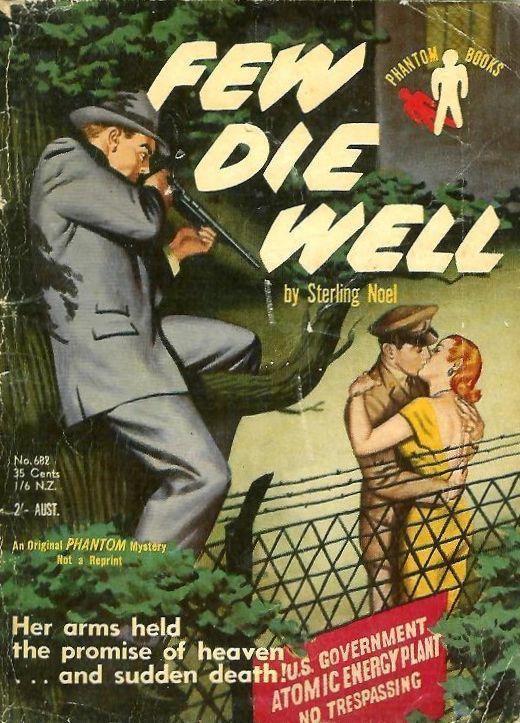 Sterling Noel, Few Die Well , Phantom Books (Australia), 1956