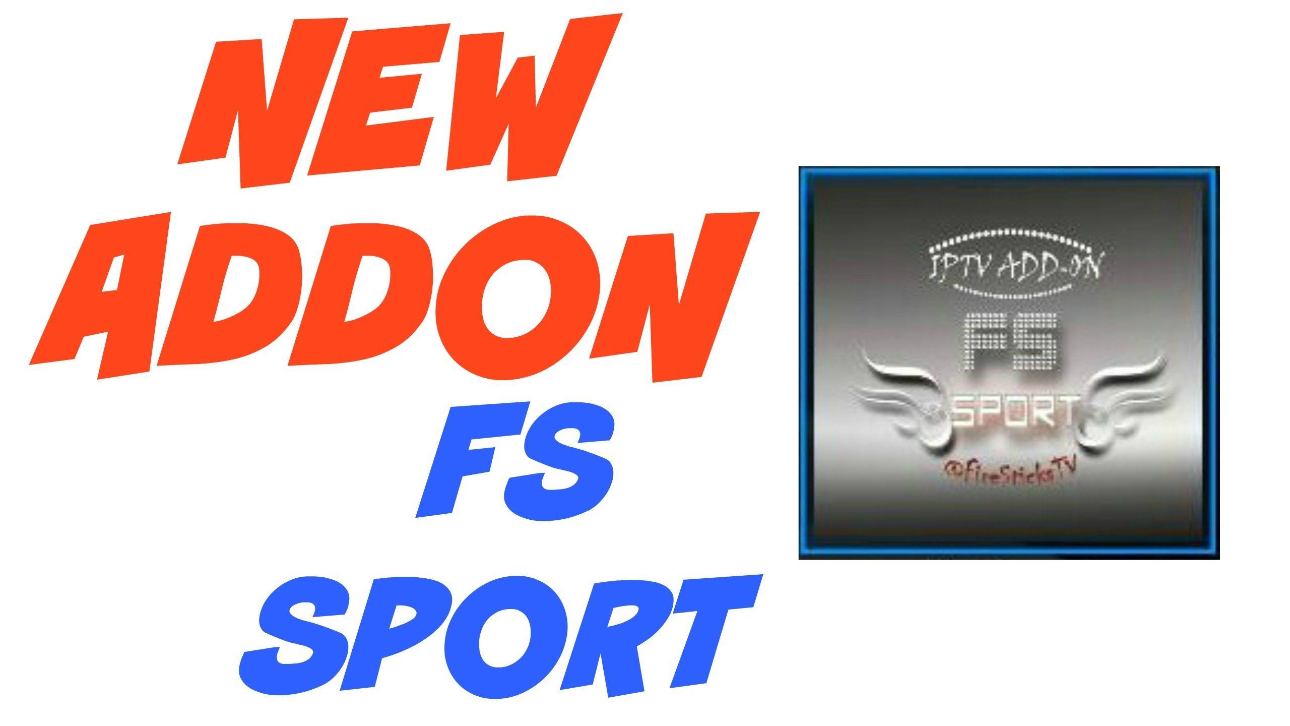 INSTALL FS SPORT NEW ADDON KODI / SPMC Kodi, Youtube